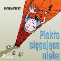 Piekło sięgające nieba - Daniel Zimakoff