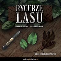 Rycerze Lasu - Joanna Gajewska