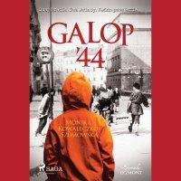 Galop '44 - Monika Kowaleczko-Szumowska