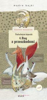 Posłuchajcie bajeczki: Bieg z przeszkodami - Magdalena Zawadzka, Czesław Janczarski