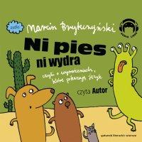 Ni pies ni wydra, czyli o wyrażeniach, które pokazują język - Marcin Brykczyński