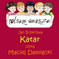 Polskie wiersze - Katar - Jan Brzechwa