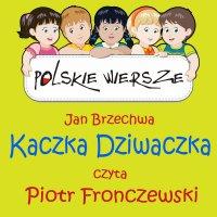 Polskie wiersze - Kaczka Dziwaczka - Jan Brzechwa