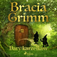 Dary karzełków - Cecylia Niewiadomska, Bracia Grimm