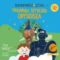 Superbohater z antyku. Tom 8. Trojańska sztuczka Odyseusza - Stella Tarakson