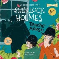 Klasyka dla dzieci. Sherlock Holmes. Tom 7. Traktat morski - Arthur Conan Doyle