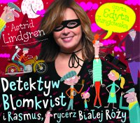 Detektyw Blomkvist i Ramsus, rycerz Białej Róży - Astrid Lindgren