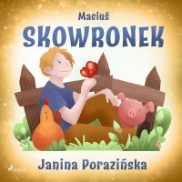 Maciuś Skowronek - Janina Porazinska