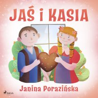 Jaś i Kasia - Janina Porazinska