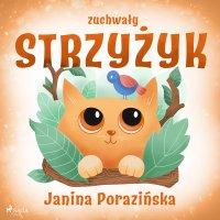 Zuchwały strzyżyk - Janina Porazinska