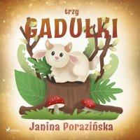 Trzy gadułki - Janina Porazinska