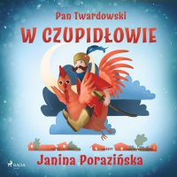 Pan Twardowski w Czupidłowie - Janina Porazinska