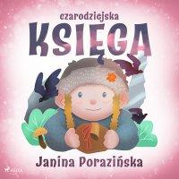 Czarodziejska księga - Janina Porazinska
