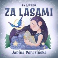 Za górami za lasami - Janina Porazinska