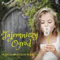 Tajemniczy ogród - Burnett Frances Hodgson