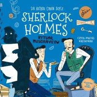 Klasyka dla dzieci. Sherlock Holmes. Tom 18. Rytuał Musgrave'ów - Arthur Conan Doyle
