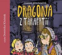 Dragona z Tarapatii - Joanna Wachowiak