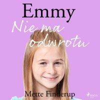 Emmy 9. Nie ma odwrotu - Mette Finderup
