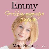 Emmy 1. Groźba nowego życia - Mette Finderup