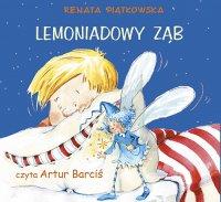 Lemoniadowy ząb - Renata Piątkowska