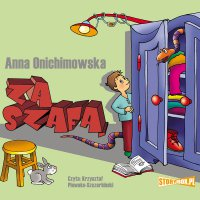 Za szafą - Anna Onichimowska