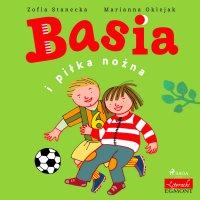 Basia i piłka nożna - Zofia Stanecka