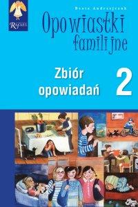 Opowiastki familijne 2. Zbiór opowiadań - Beata Andrzejczuk