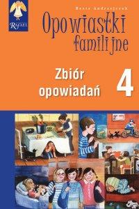 Opowiastki familijne 4. Zbiór opowiadań - Beata Andrzejczuk