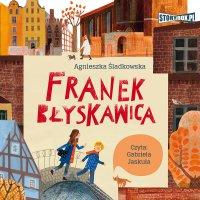Franek Błyskawica - Agnieszka Śladkowska
