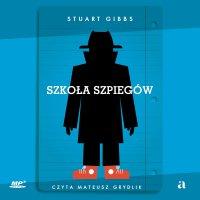 Szkoła szpiegów - Stuart Gibbs