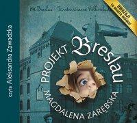 Projekt Breslau - Magdalena Zarębska
