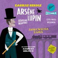 Arsène Lupin – dżentelmen włamywacz.  Tom 5. Jasnowłosa dama - Dariusz Rekosz