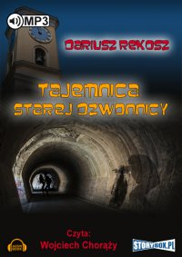 Tajemnica starej dzwonnicy - Dariusz Rekosz