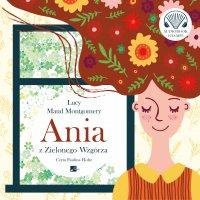 Ania z Zielonego Wzgórza - Lucy Maud Montgomery, Paulina Holtz