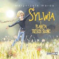 Sylwia i Planeta Trzech Słońc - Małgorzata Warda