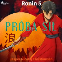 Ronin 5 - Próba sił - Jesper Nicolaj Christiansen