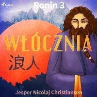Ronin 3 - Włócznia - Jesper Nicolaj Christiansen