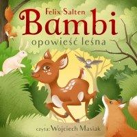 Bambi. Opowieść leśna - Felix Salten