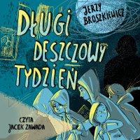 Długi deszczowy tydzień - Jerzy Broszkiewicz