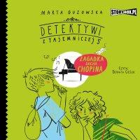 Detektywi z Tajemniczej 5. Tom 5. Zagadka ducha Chopina - Marta Guzowska