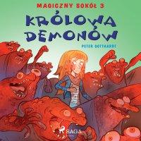 Magiczny sokół 3 - Królowa demonów - Peter Gotthardt