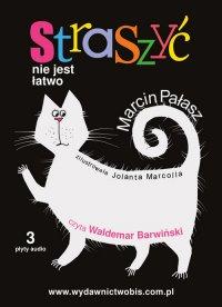 Straszyć nie jest łatwo - Marcin Pałasz