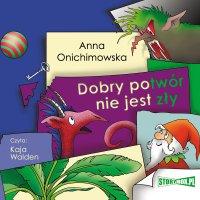 Dobry potwór nie jest zły - Anna Onichimowska