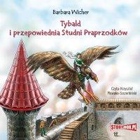 Tybald i przepowiednia Studni Praprzodków -