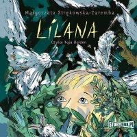 Lilana - Małgorzata Strękowska-Zaremba