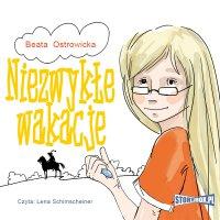 Niezwykłe wakacje - Beata Ostrowicka