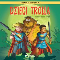 Kraina Elfów 4 - Dzieci trolla - Peter Gotthardt