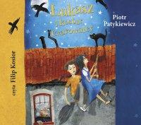 Łukasz i kostur czarownicy - Piotr Patykiewicz