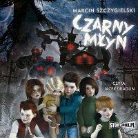 Czarny młyn - Marcin Szczygielski