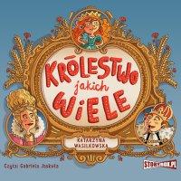 Królestwo jakich wiele - Katarzyna Wasilkowska